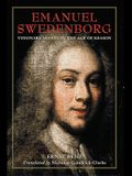 Emanuel Swedenborg: Visionary Savant in the Age of Reason
