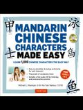 Mandarin Chinese Characters Made Easy: (Hsk Levels 1-3) Learn 1,000 Chinese Characters the Easy Way (Includes Audio CD) [With CD (Audio)]