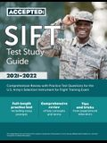 SIFT Test Study Guide: Comprehensive Review with Practice Test Questions for the U.S. Army's Selection Instrument for Flight Training Exam