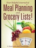Your Helpful Journal of Meal Planning and Grocery Lists!