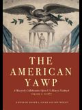 The American Yawp, Volume 1: A Massively Collaborative Open U.S. History Textbook: To 1877