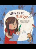 Why Is It Rusty?: Oxidation