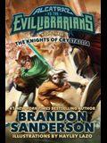 The Knights of Crystallia: Alcatraz vs. the Evil Librarians
