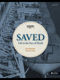 The Gospel Project: Saved: Life in the Face of Death - Bible Study Book