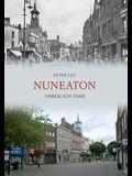 Nuneaton Through Time
