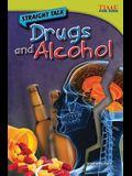 Straight Talk: Drugs and Alcohol (Advanced Plus)