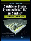Simulation of Dynamic Systems with MATLAB(R) and Simulink(r), Third Edition