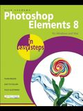 Photoshop Elements 8 in Easy Steps: For Windows and Mac