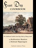 Feast Day Cookbook; The Traditional Catholic Feast Day Dishes of Many Lands