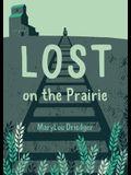 Lost on the Prairie