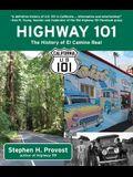 Highway 101: The History of El Camino Real