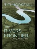 The Rivers Frontier: History of the Niger Delta