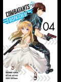 Combatants Will Be Dispatched!, Vol. 4 (Manga)