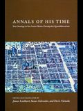 Annals of His Time: Don Domingo de San Antan Muaan Chimalpahin Quauhtlehuanitzin