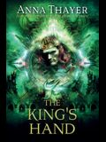 The King's Hand: Anyone Can Deceive. But There's Always a Price.
