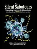 The Silent Saboteurs: Unmasking Our Own Oral Spirochetes as the Key to Saving Trillions in Health Care Costs