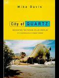 City of Quartz: Excavating the Future in Los Angeles (The Haymarket Series)