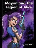 Mayan and The Legion of Alice