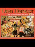 Lion Dancer: Ernie Wan's Chinese New Year