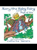 Mary the Hairy Fairy and the Magic of Now