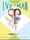 Ivy & Bean - Book 1 (Ivy and Bean Books, Books for Elementary School)