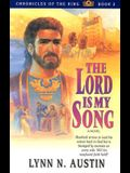 The Lord is My Song (Chronicles of the King #2)
