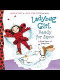 Ladybug Girl: Ready for Snow