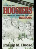 Hoosiers: The Fabulous Basketball Life of Indiana