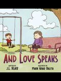 And Love Speaks: Helping Children Understand ALS