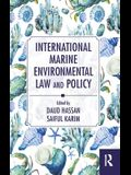 International Marine Environmental Law and Policy