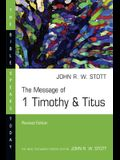 The Message of 1 Timothy and Titus: Guard the Truth