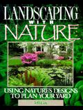 Landscaping with Nature: Using Nature's Designs