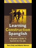 Learning Construction Spanglish: Beginner's Guide to Spanish On-The-Job