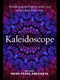 Kaleidoscope: Broadening the Palette in the Art of Spiritual Direction