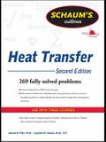 Schaum's Outline of Heat Transfer, 2nd Edition