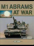 M1 Abrams at War (The At War Series)