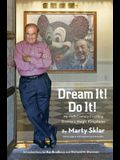 Dream It! Do It!: My Half-Century Creating Disney's Magic Kingdoms