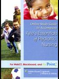Online Study Guide to Accompany Kyle's Essentials of Pediatric Nursing