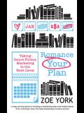 Romance Your Plan: Taking Genre Fiction Marketing to the Next Level