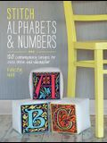 Stitch Alphabets & Numbers: 120 Contemporary Designs for Cross Stitch & Needlepoint