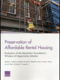 Preservation of Affordable Rental Housing: Evaluation of the MacArthur Foundation's Window of Opportunity Initiative