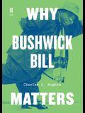 Why Bushwick Bill Matters