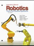 Robotics: Theory and Industrial Applications: Laboratory Manual