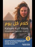 Situational Egyptian Arabic 1: Kalaam Kull Yoom