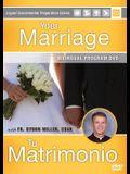 Your Marriage Tu Matrimonio Program DVD
