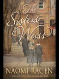 The Sisters Weiss: A Novel