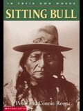 Sitting Bull (Turtleback School & Library Binding Edition) (In Their Own Words (Econo-Clad))