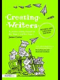 Creating Writers: A Creative Writing Manual for Schools