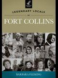 Legendary Locals of Fort Collins