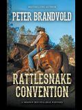 Rattlesnake Convention (A Sheriff Ben Stillman Western)